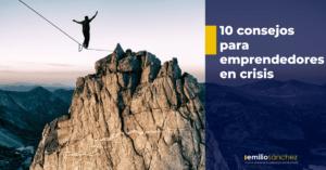 consejos para emprendedores en crisis